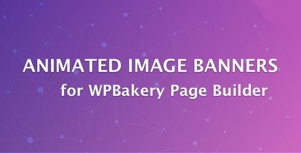 Animated Image Banners for WPBakery Page Builder Nulled v.1.1.0