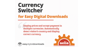 Aelia Currency Switcher for Easy Digital Downloads Nulled v.1.5.0.190129