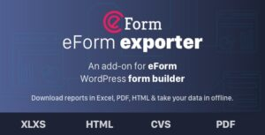 Exporter for eForm Reports & Submissions Nulled v.1.7.0