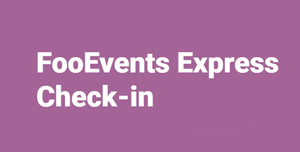 FooEvents Express Check in