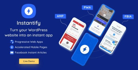 Instantify PWA & Google AMP & Facebook IA for WordPress