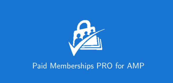 Paid Memberships PRO for AMP Nulled v1.0.3