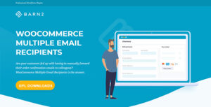 WooCommerce Multiple Email Recipients (By Barn2 Media) Nulled v.1.1.1