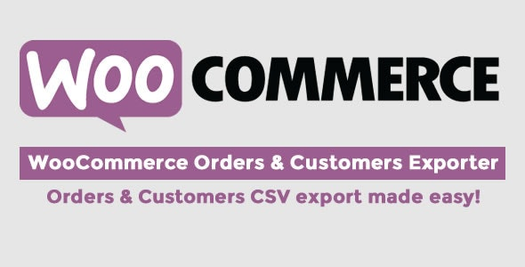 WooCommerce Orders & Customers Exporter Nulled v.4.4