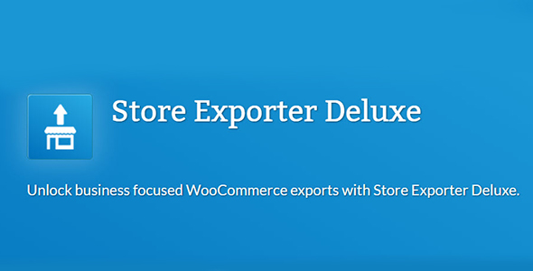 Woocommerce Store Exporter Deluxe Nulled v.5.0