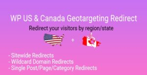 WP US & Canada State Geotargeting Redirect Nulled v.1.0.0