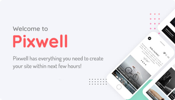 Pixwell Theme v9.1 Nulled