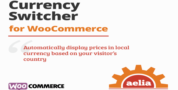 Aelia Currency Switcher for WooCommerce Nulled v.4.12.0.210629