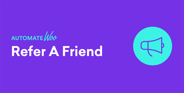 AutomateWoo Refer A Friend Add-on Nulled v.2.6.1