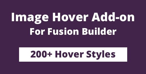 Image Hover Add-on for Fusion Builder and Avada Nulled v.1.1