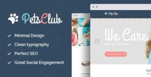 Pets Club Domestic Animals Care, Shop & Veterinary WordPress Theme Nulled v.2.0