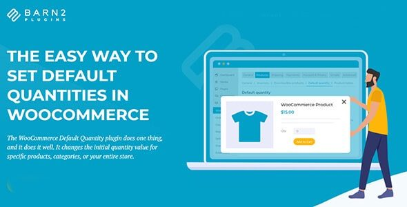 WooCommerce Default Quantity (By Barn2 Media) Nulled v.2.0.0