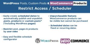 WordPress Posts & WooCommerce Products Scheduler / Restrict Access Nulled v.5.3