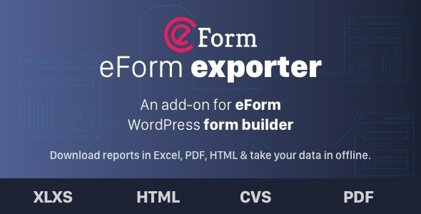 Exporter for eForm Reports & Submissions