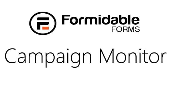 Formidable Campaign Monitor