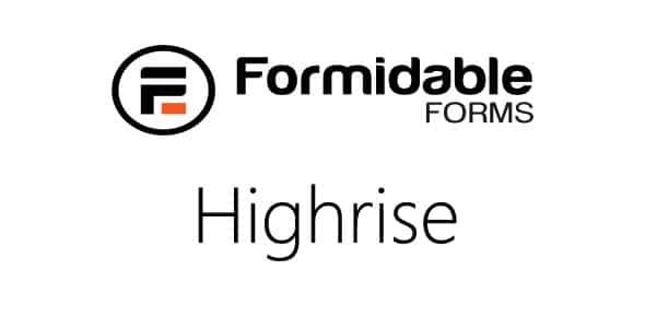 Formidable Highrise
