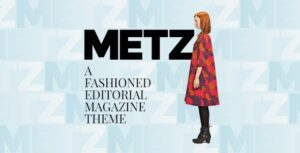 v8.0.1 Metz – A Fashioned Editorial Magazine Theme Nulled