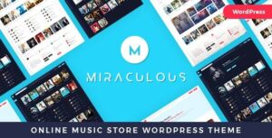 v.1.1.0 Miraculous – Online Music Store WordPress Theme Nulled