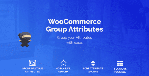 v.1.7.4 WooCommerce Group Attributes Nulled