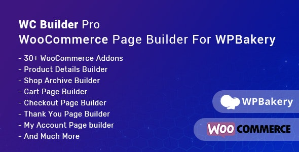 WC Builder Pro – WooCommerce Page Builder for WPBakery v1.0.8 Nulled