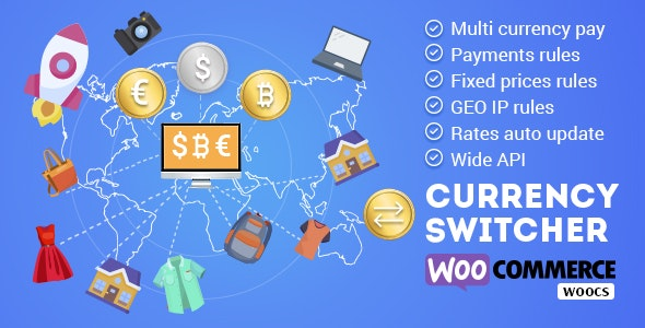 WOOCS – WooCommerce Currency Switcher v2.3.5 Nulled