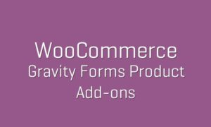 WooCommerce Gravity Forms Product Add-ons v3.3.19 Nulled