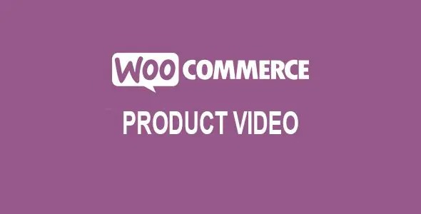 Product Video for WooCommerce v1.3.9 Nulled