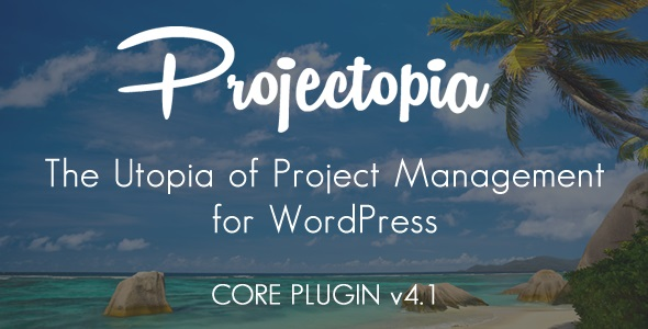 Projectopia v4.3.13 Nulled – WordPress Project Management Plugin