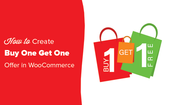 WooCommerce Buy One Get One Free v2.2.1 Nulled