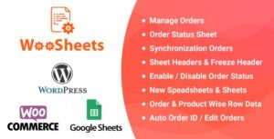WooSheets v5.7 Nulled – Manage WooCommerce Orders with Google Spreadsheet
