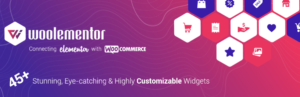 Woolementor Pro v2.4.1 Nulled – Customize WooCommerce stores with Elementor