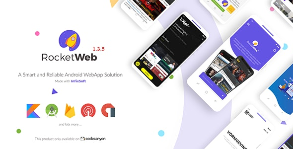 RocketWeb v1.4.1 Nulled (Configurable Android WebView App Template)