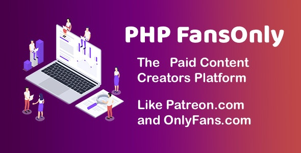 PHP FansOnly Patrons v2.1 Nulled (Paid Content Creators Platform)