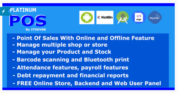 Platinum Point Of Sales v1.0.2 Nulled (POS complete package, Android and Online Store with Offline Feature)