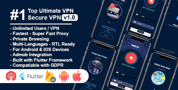 Secure VPN Ultimate v1.1 Nulled (Flutter Project Android IOS Admin Panel)